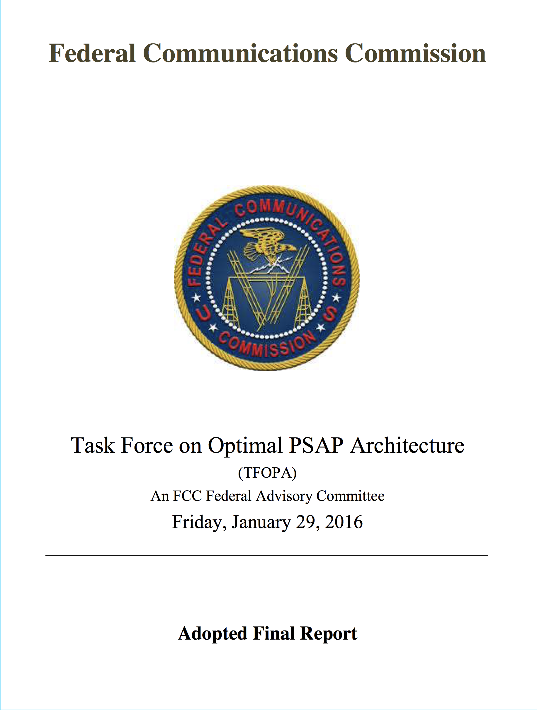 FCC: Optimal PSAP Architecture