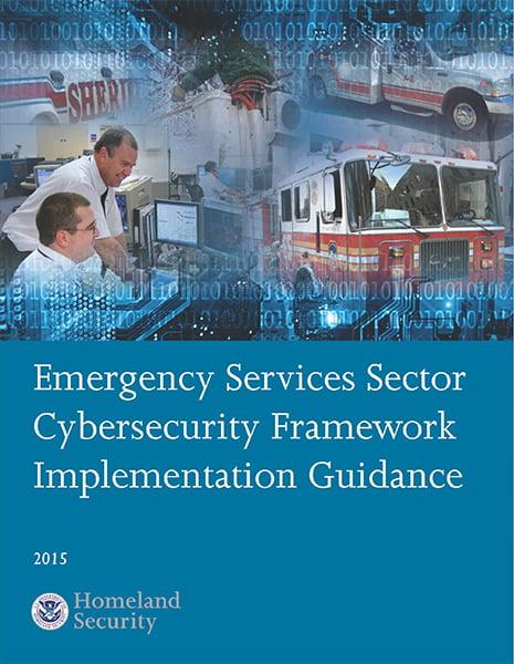 DHS Emergency Services Sector Framework Implementation Guidance